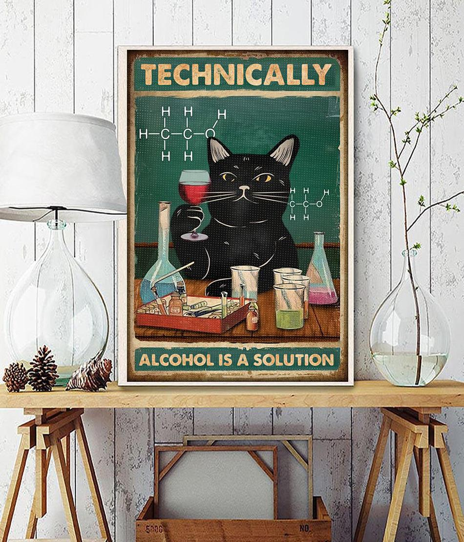 Black cat technically alcohol is a solution poster chemical engineer
