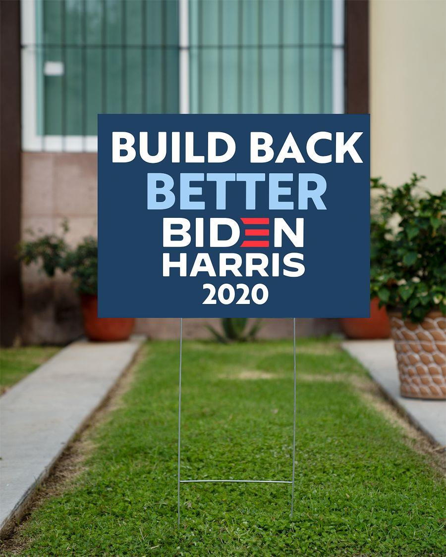 Build back better Biden Harris 2020 political yard sign