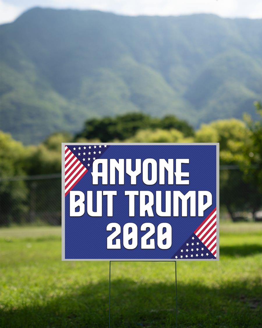 Campaign anyone but Trump 2020 yard side 2 sided