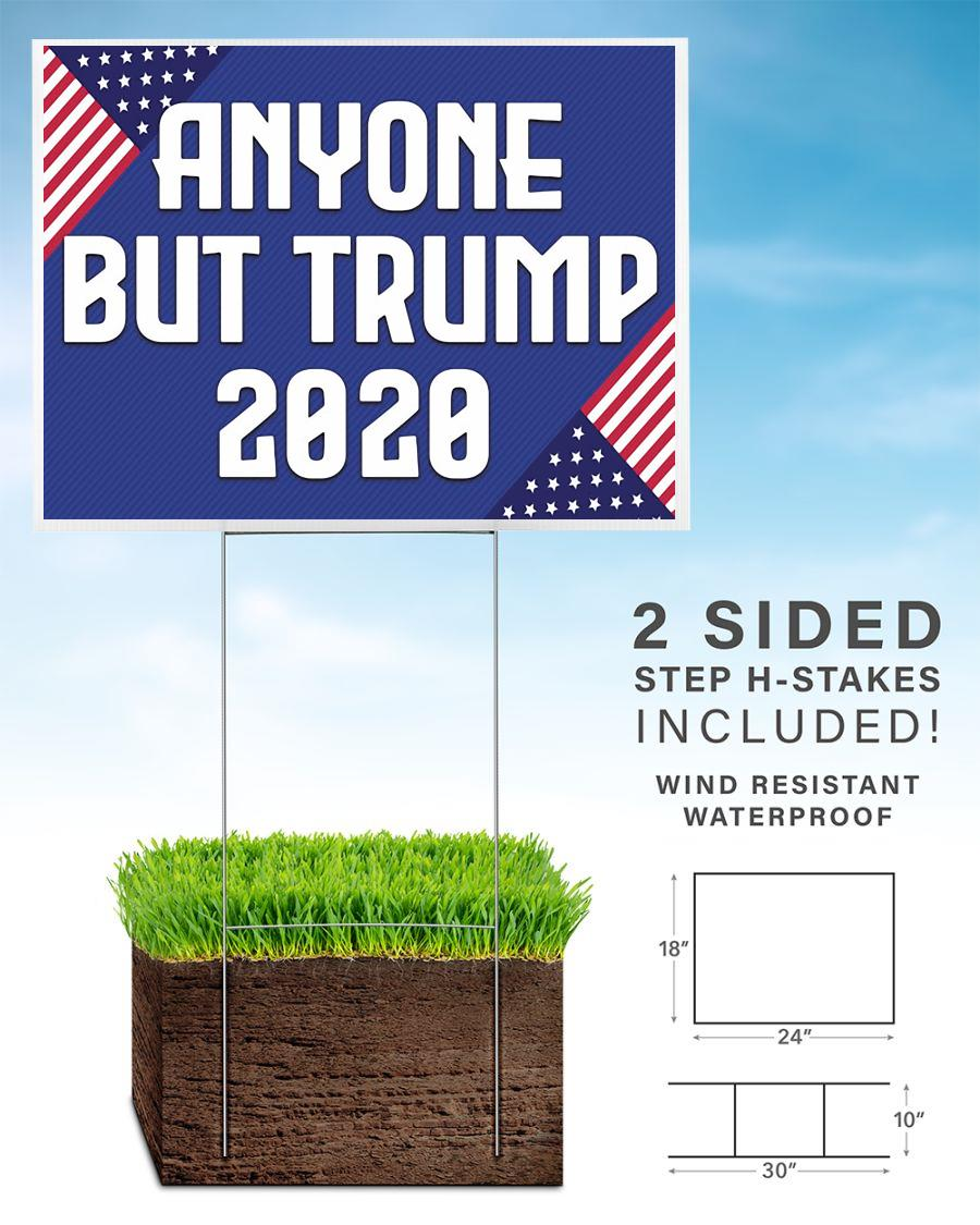 Campaign anyone but Trump 2020 yard side