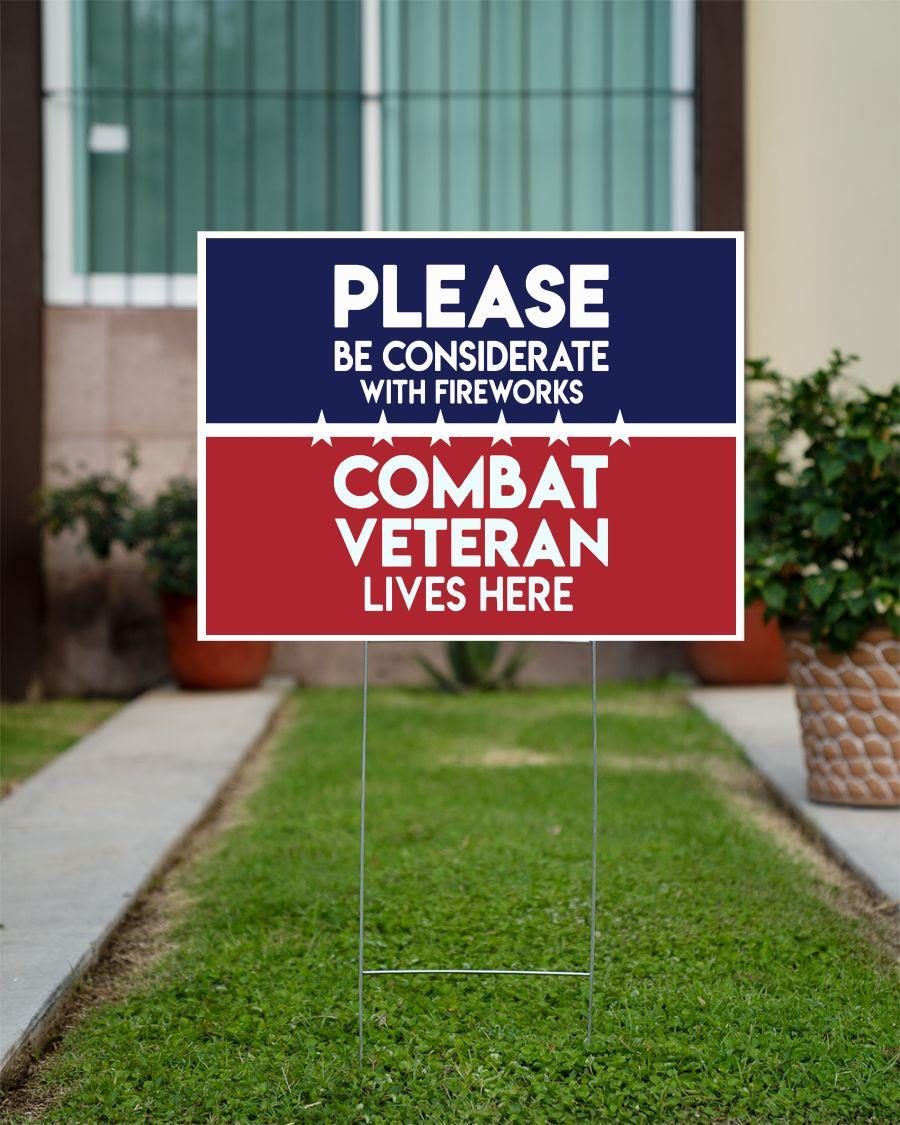Combat Veteran live here yard side