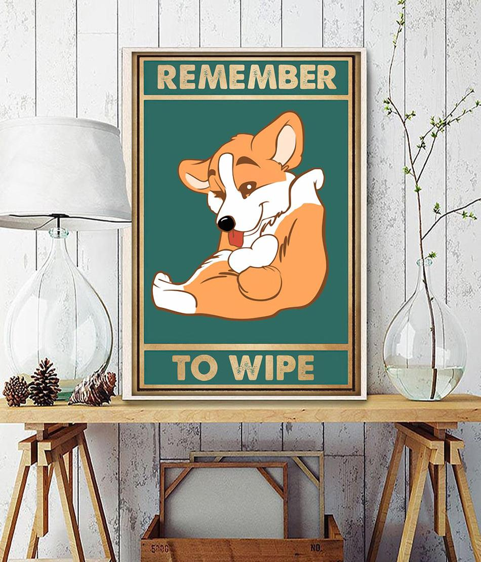 Corgi dog remember to wipe poster