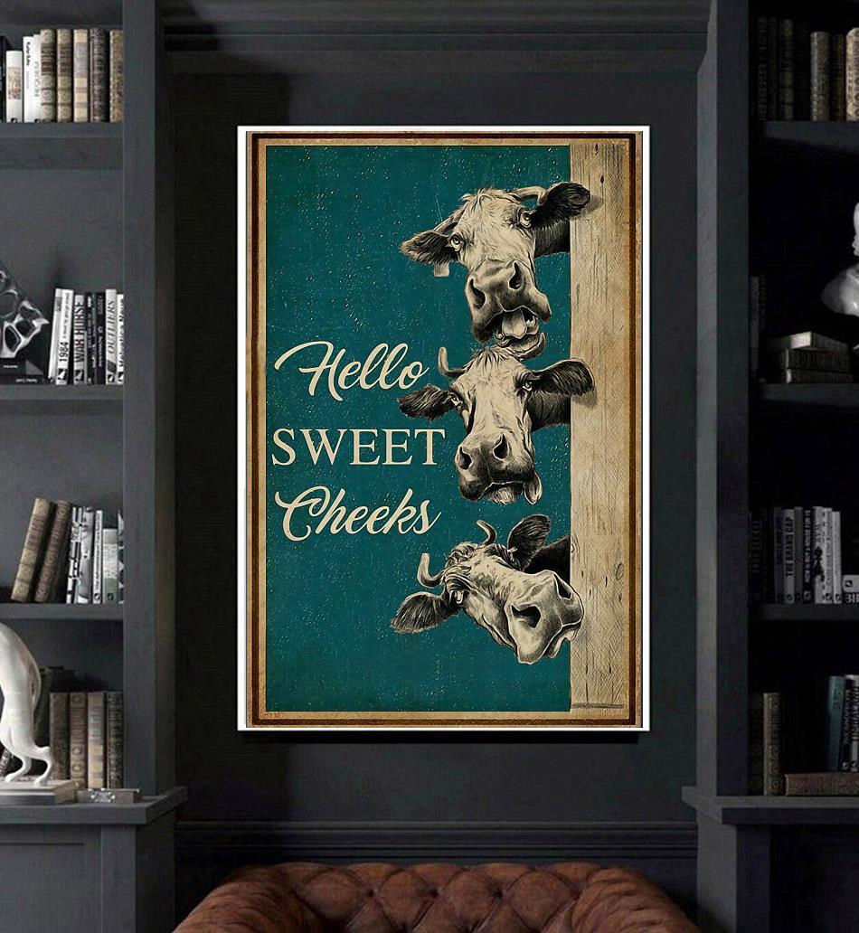 Cow hello sweet cheeks poster canvas art