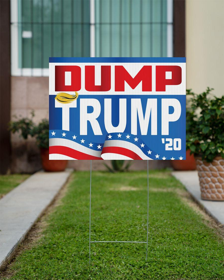 Dump Trump president 2020 yard sign