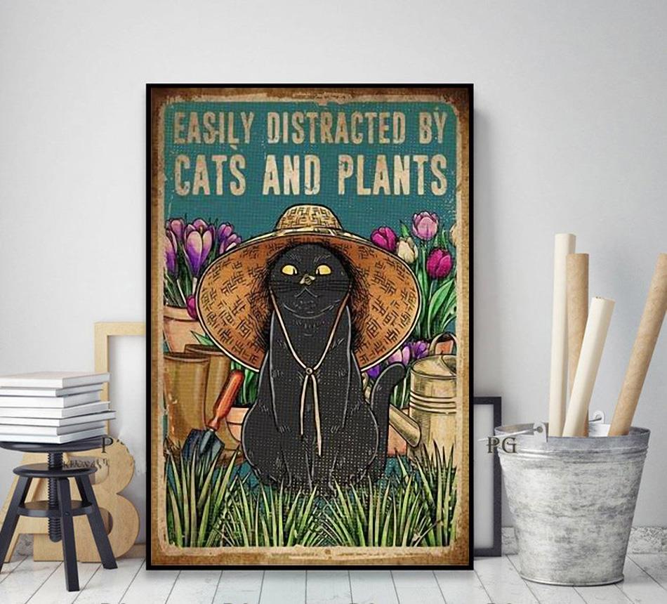 Easily distracted by cats and plants poster canvas