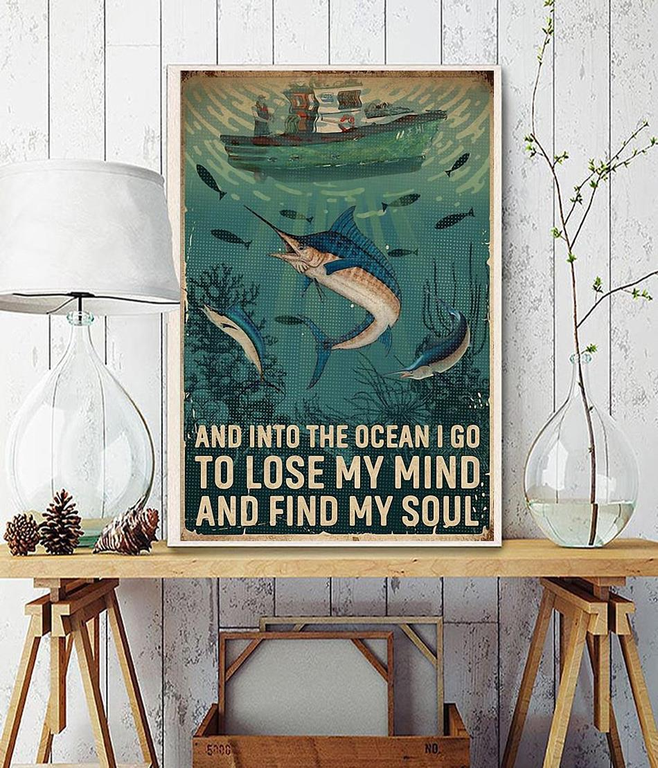 Fisherman and into the ocean I go to lose my mind and find my soul poster