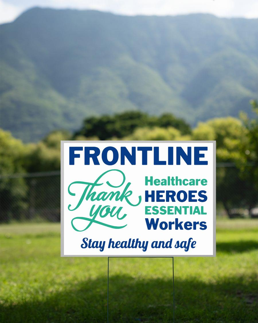 Frontline healthcare heroes essential workers yard sign 2 sided