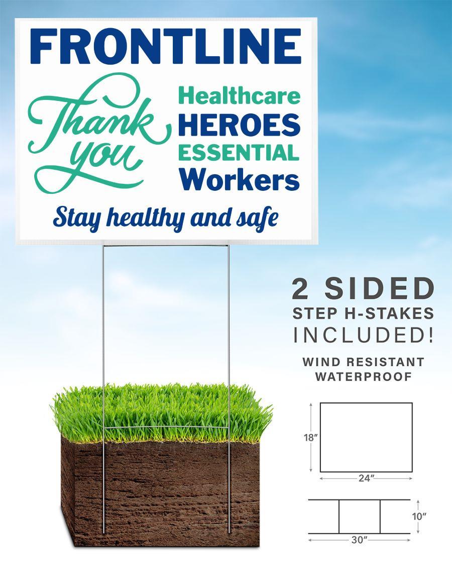 Frontline healthcare heroes essential workers yard sign
