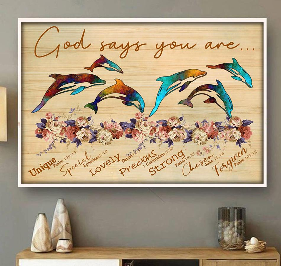 God says you are dolphin unique special lovely poster wall art