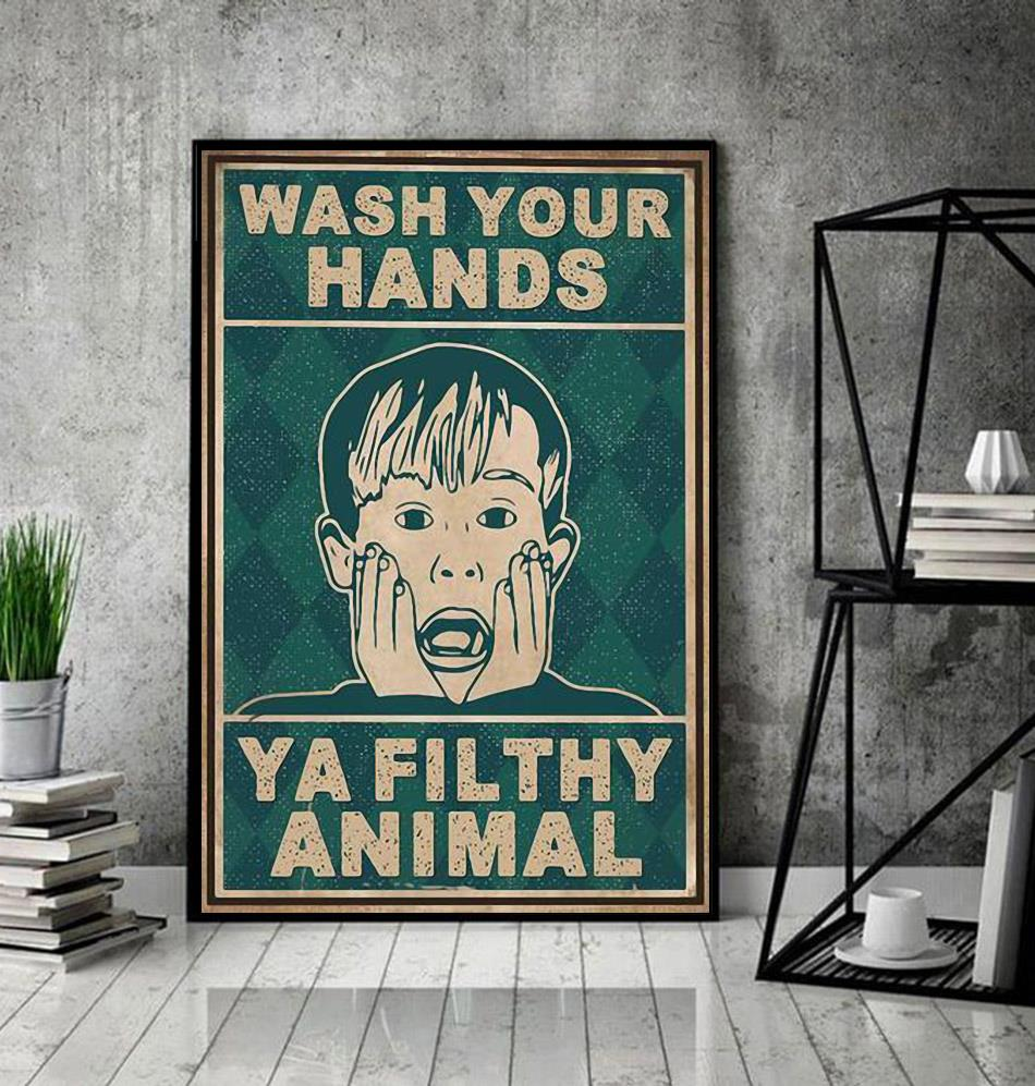 Home Alone wash your hands ya filthy animal poster decor