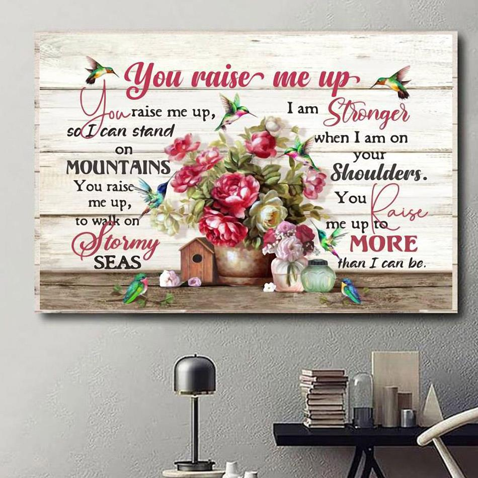 Hummingbird you raise me up flower poster