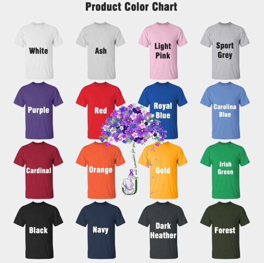 I will remmember for you elephant alzheimer awareness t-s Camaelshirt Color chart