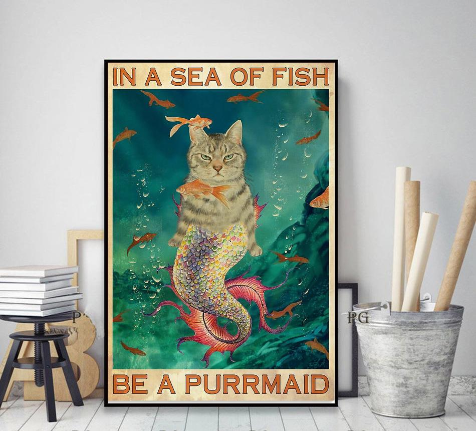 In a sea of fish be a purrmaid Cat poster canvas