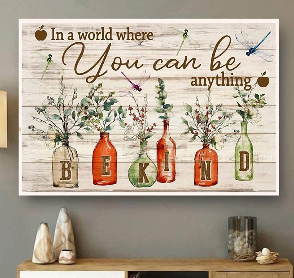 In a world where you can be anything be kind poster canvas wall art
