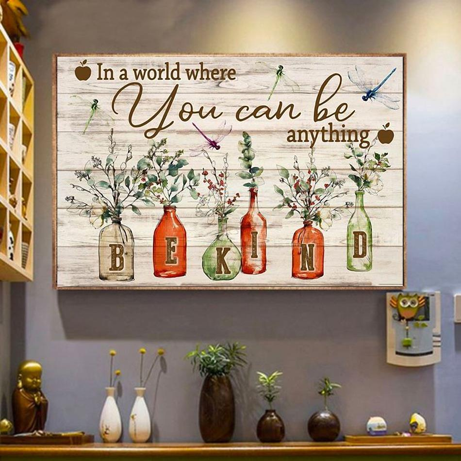 In a world where you can be anything be kind poster canvas wrapped canvas