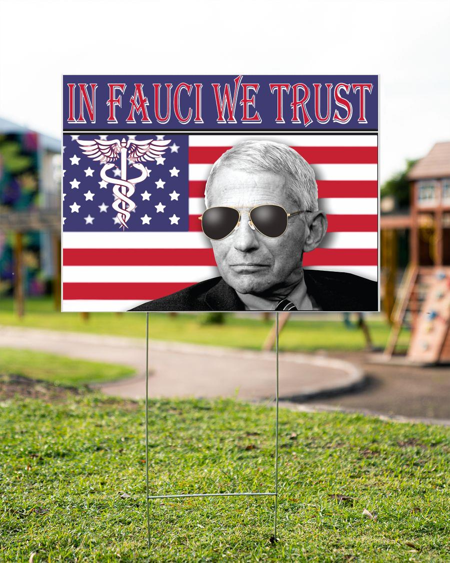 In Fauci we trust Dr Anthony yard side
