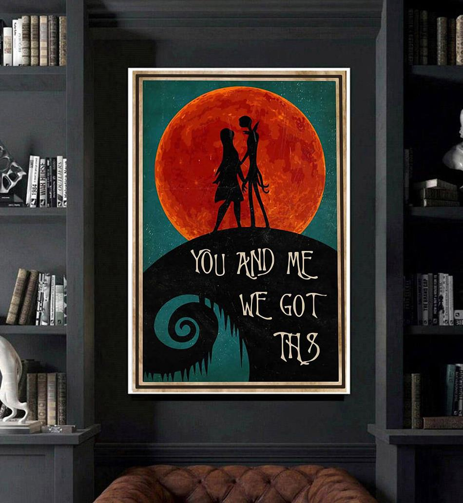 Jack Skellington You And Me We Got This poster art