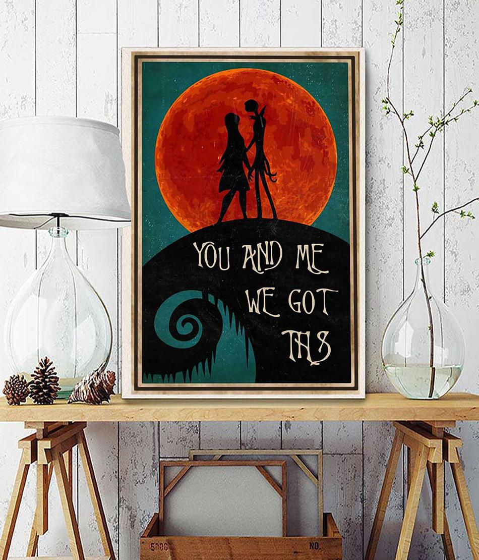Jack Skellington You And Me We Got This poster