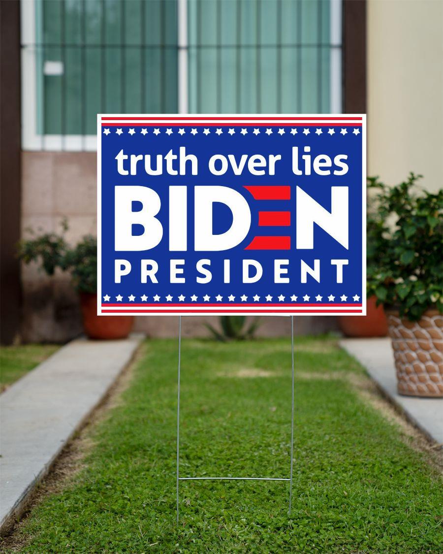 Joe Biden president truth over lies Anti Trump 2020 yard sign