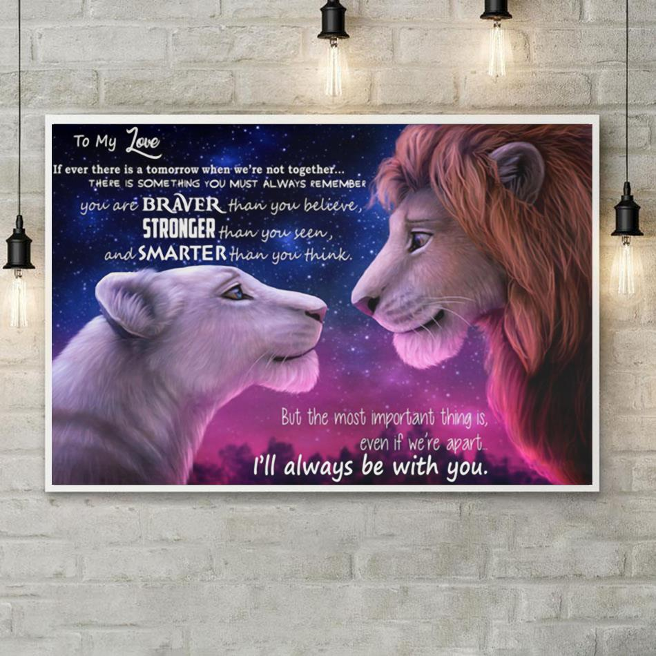 Lion King to my love I will always be with you poster canvas poster