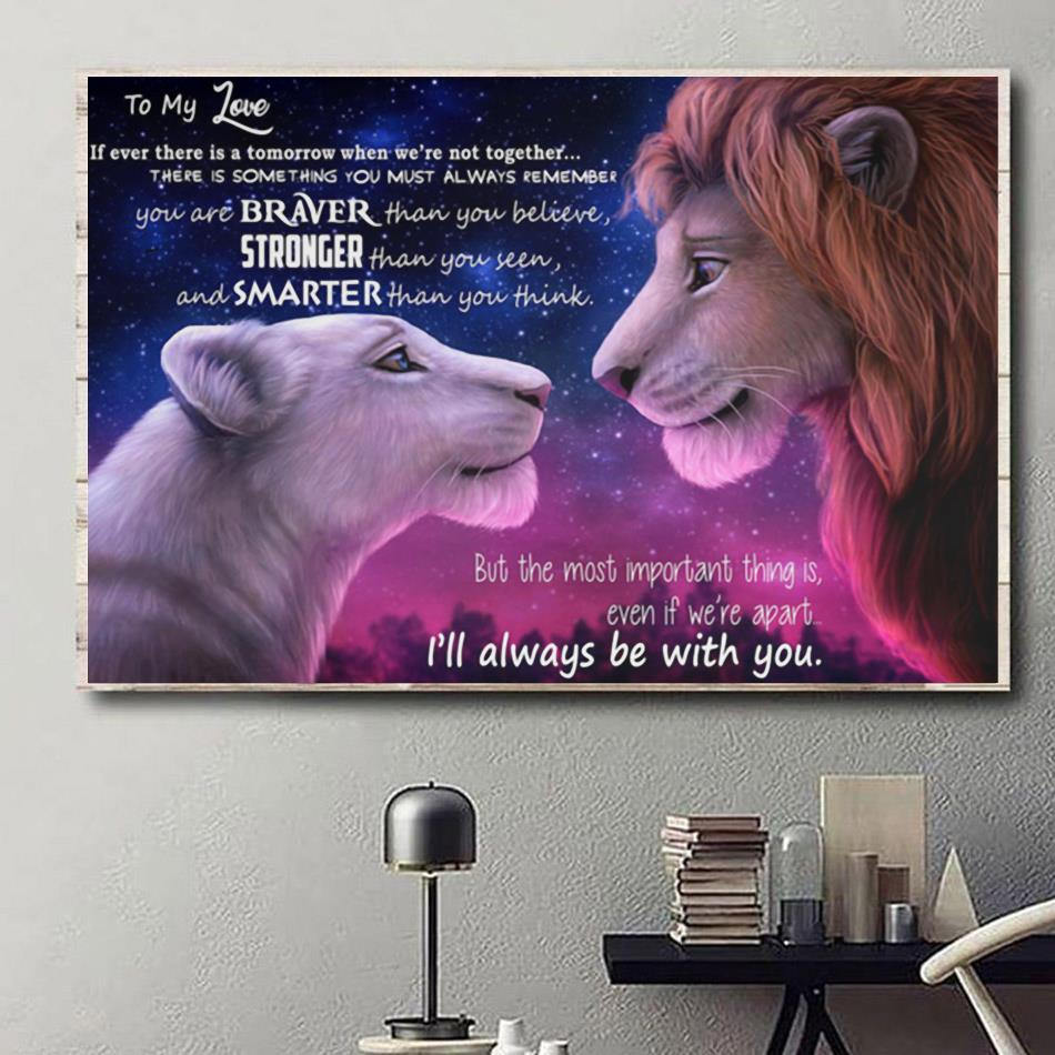 Lion King to my love I will always be with you poster canvas