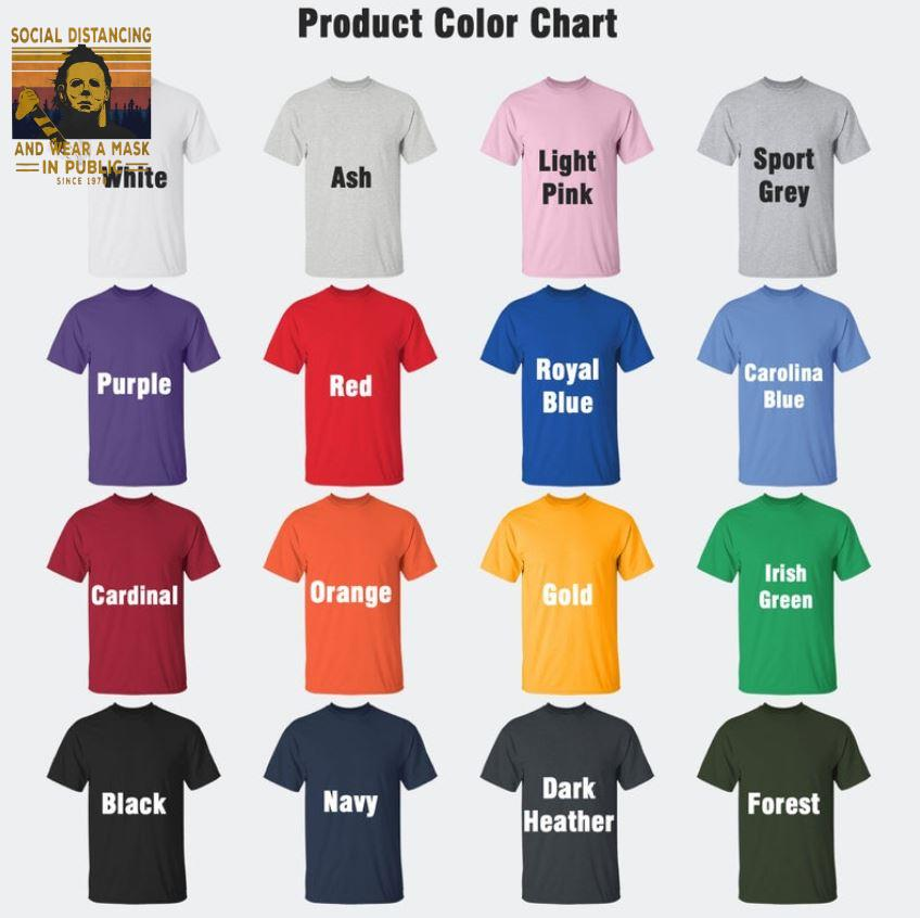 Michael Myers social distancing and wear a mask since 1978 vintage t-s Camaelshirt Color chart