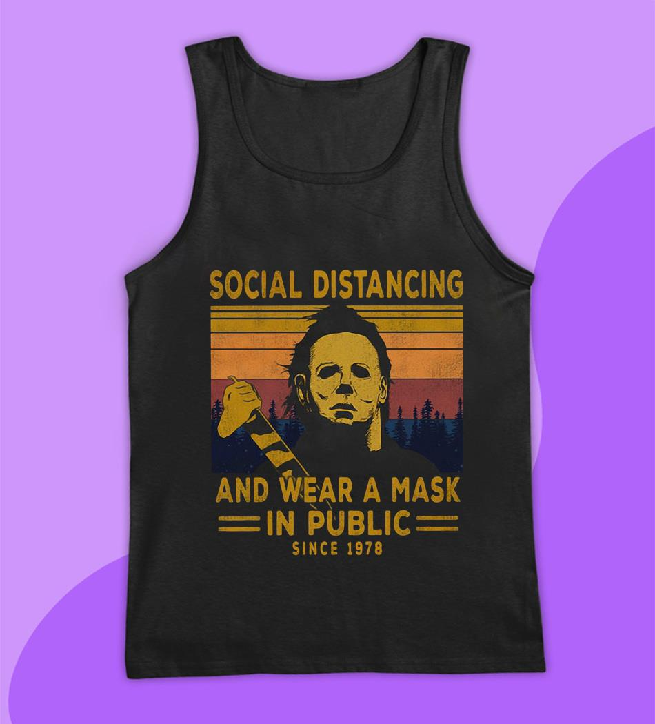 Michael Myers social distancing and wear a mask since 1978 vintage t-s tank top
