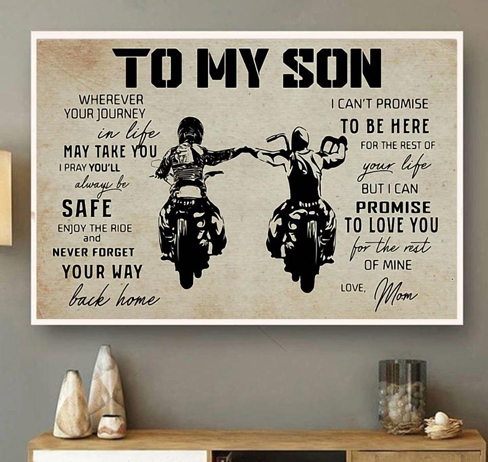 Motorcycle to my son wherever your journey in life may take you ride poster canvas wall art