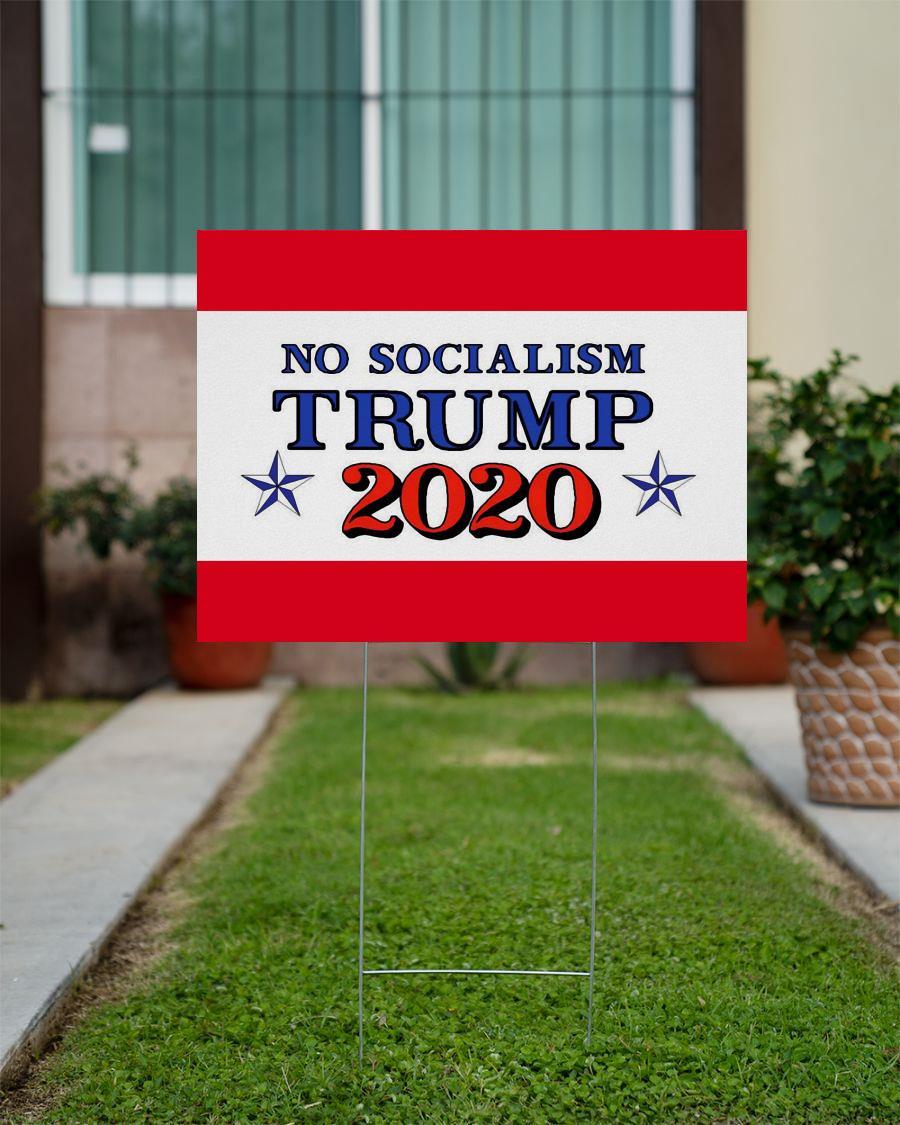No Socialism vote Trump 2020 yard sign