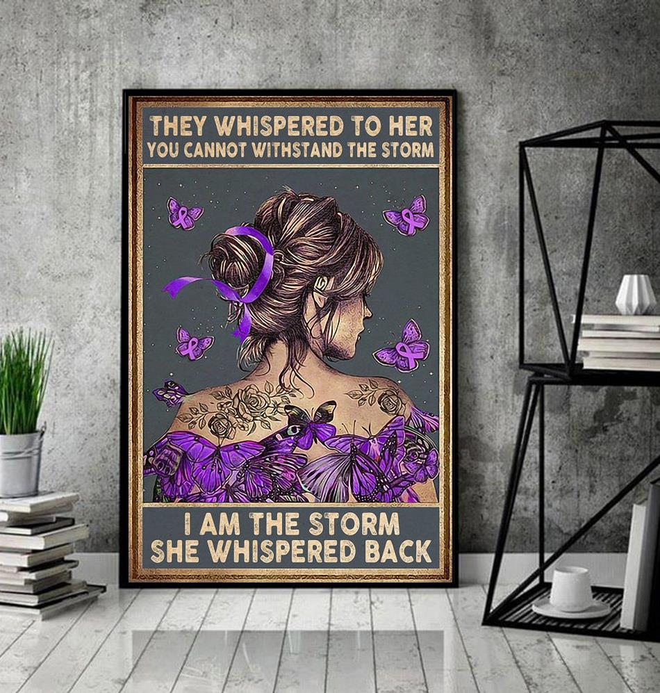 Pancreatic cancer they whispered to her poster decor