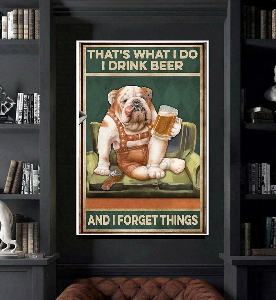 Pitbull that's what I do I drink I grill and I know things poster art