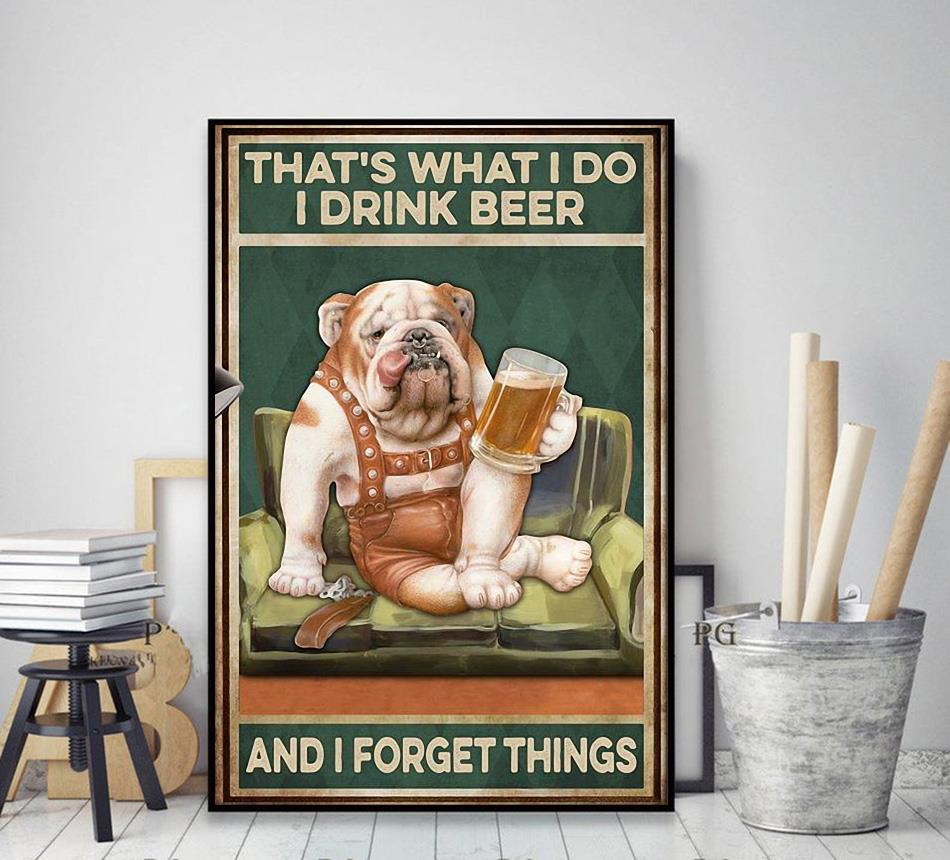 Pitbull that's what I do I drink I grill and I know things poster
