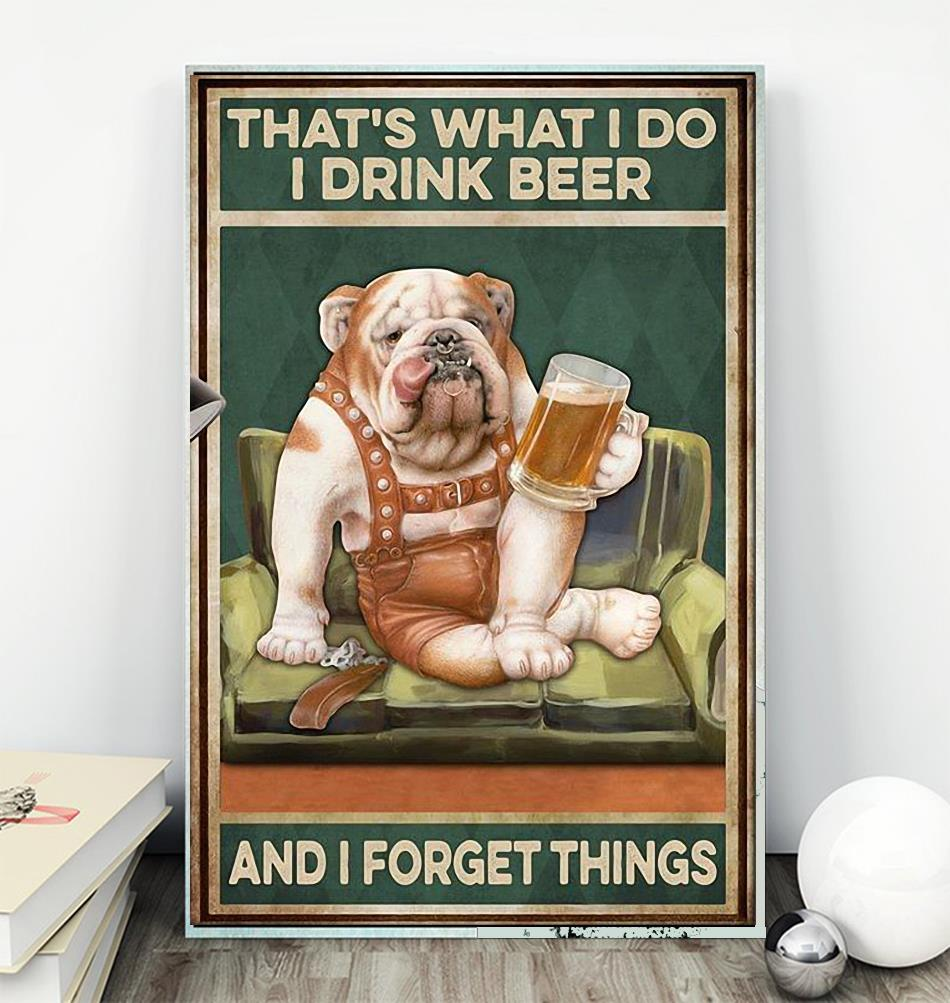 Pitbull that's what I do I drink I grill and I know things poster wall