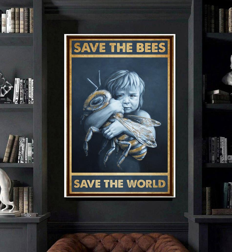 Save the bees save the world poster art