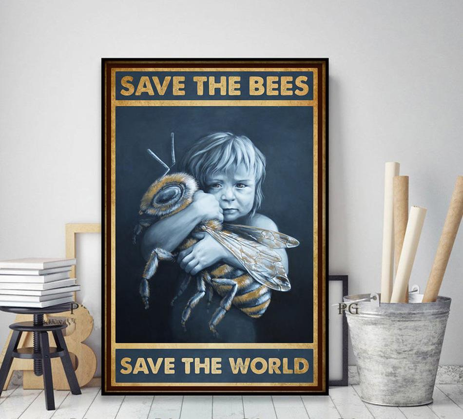 Save the bees save the world poster decor art