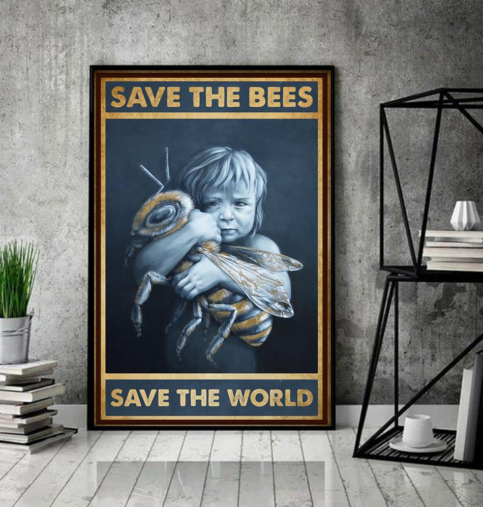 Save the bees save the world poster decor
