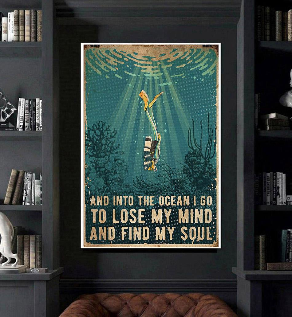 Scuba and into the ocean I go to lose my mind and find my soul canvas art