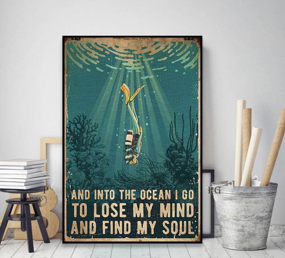 Scuba and into the ocean I go to lose my mind and find my soul canvas decor art