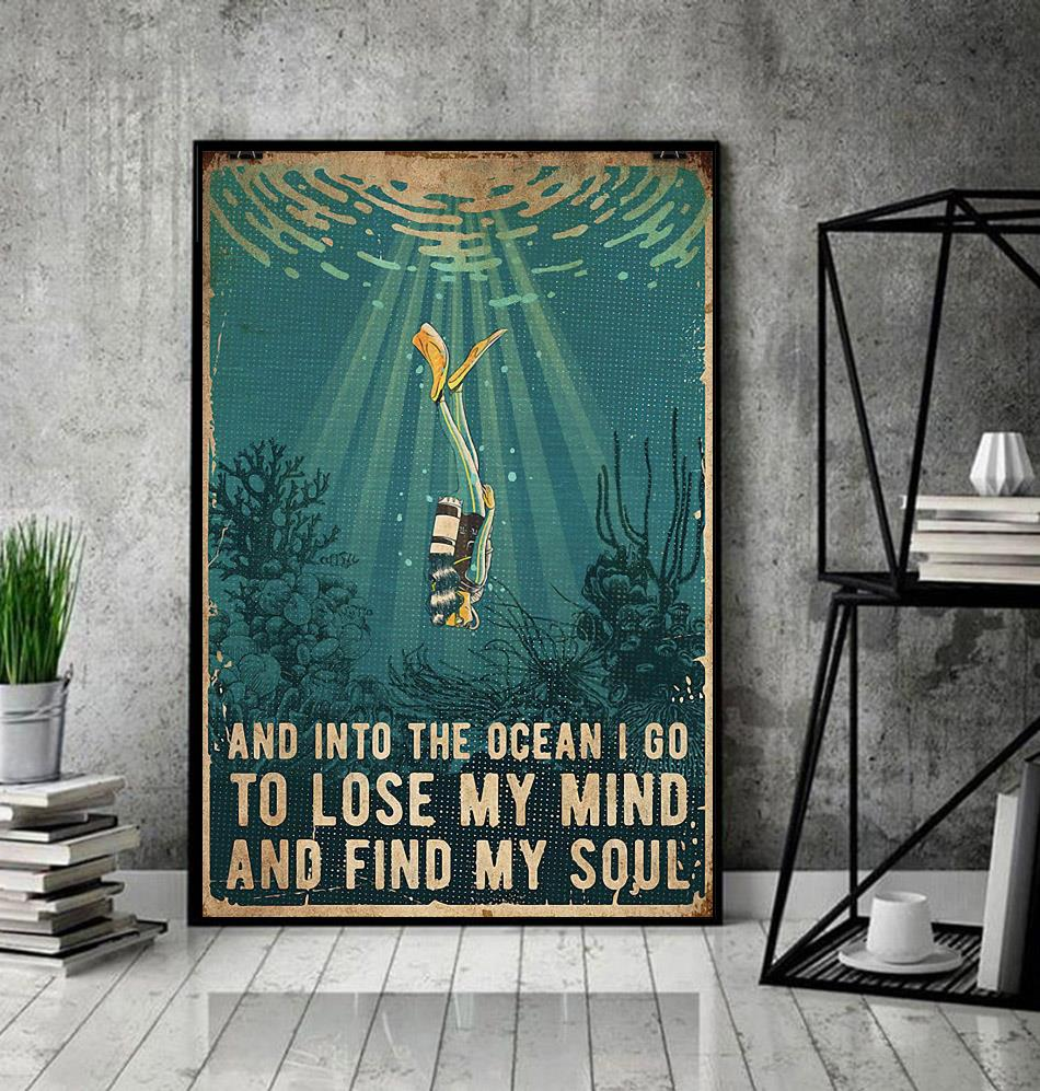 Scuba and into the ocean I go to lose my mind and find my soul canvas decor