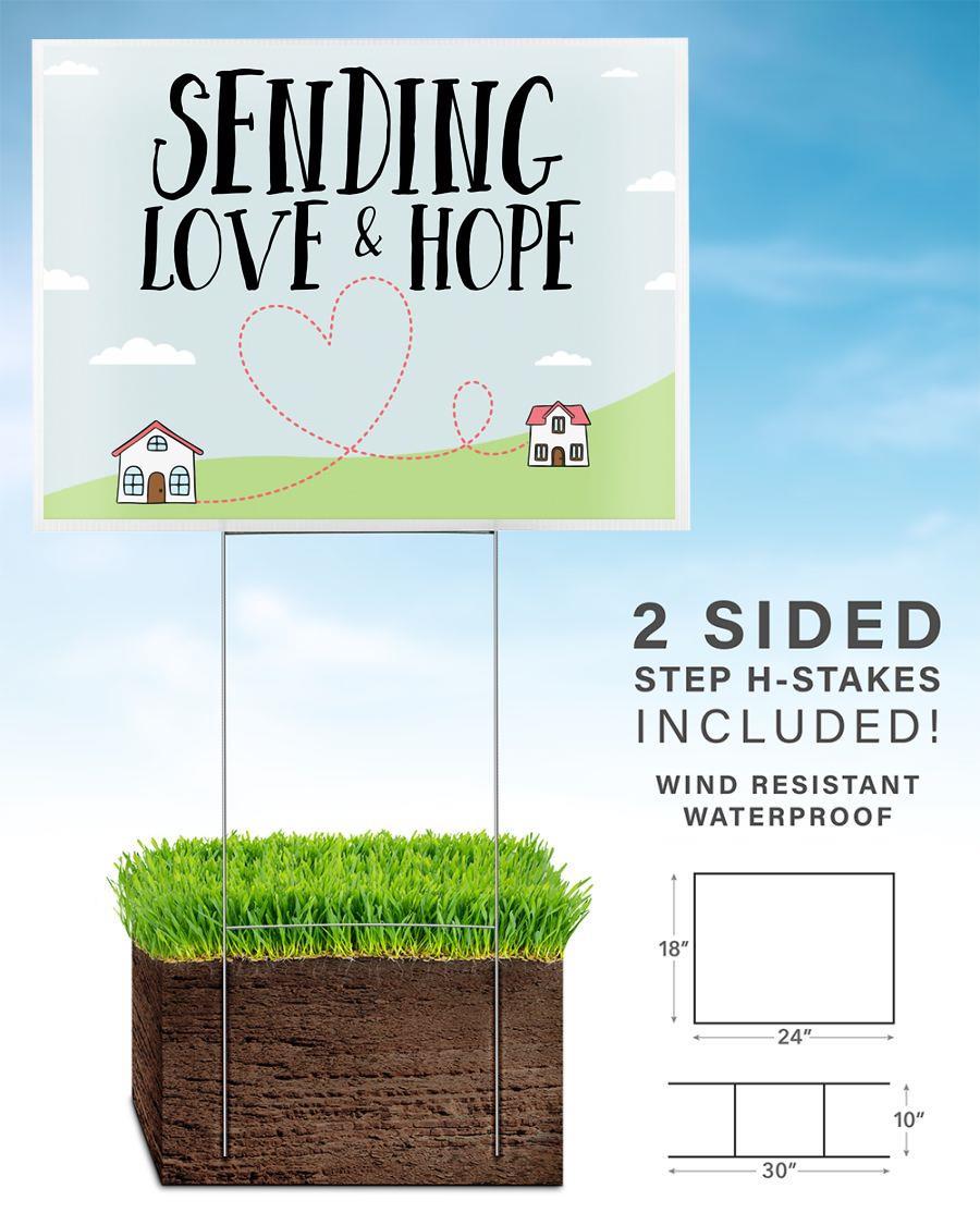 Sending love and hope yard side home