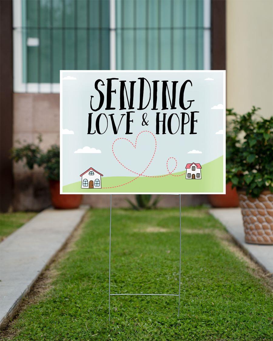 Sending love and hope yard side