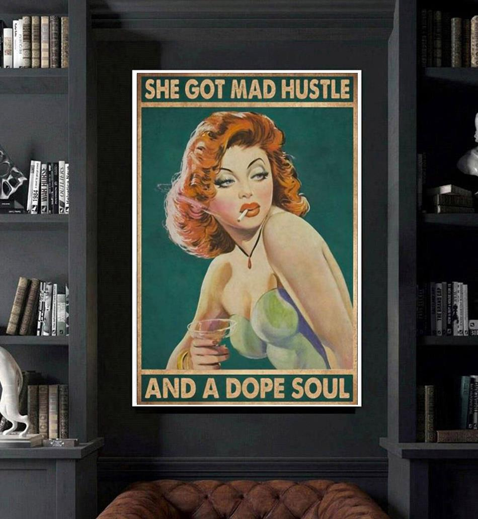 She got mad hustle and a dope soul redhead girl poster art