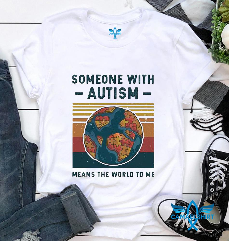 Someone with autism means the world to Me vintage t-shirt
