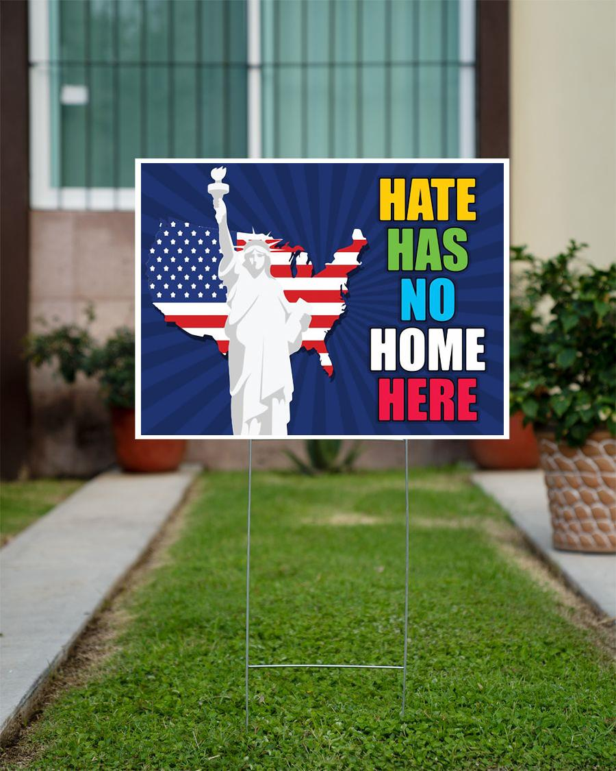 Statue of liberty hate has no home here yard side