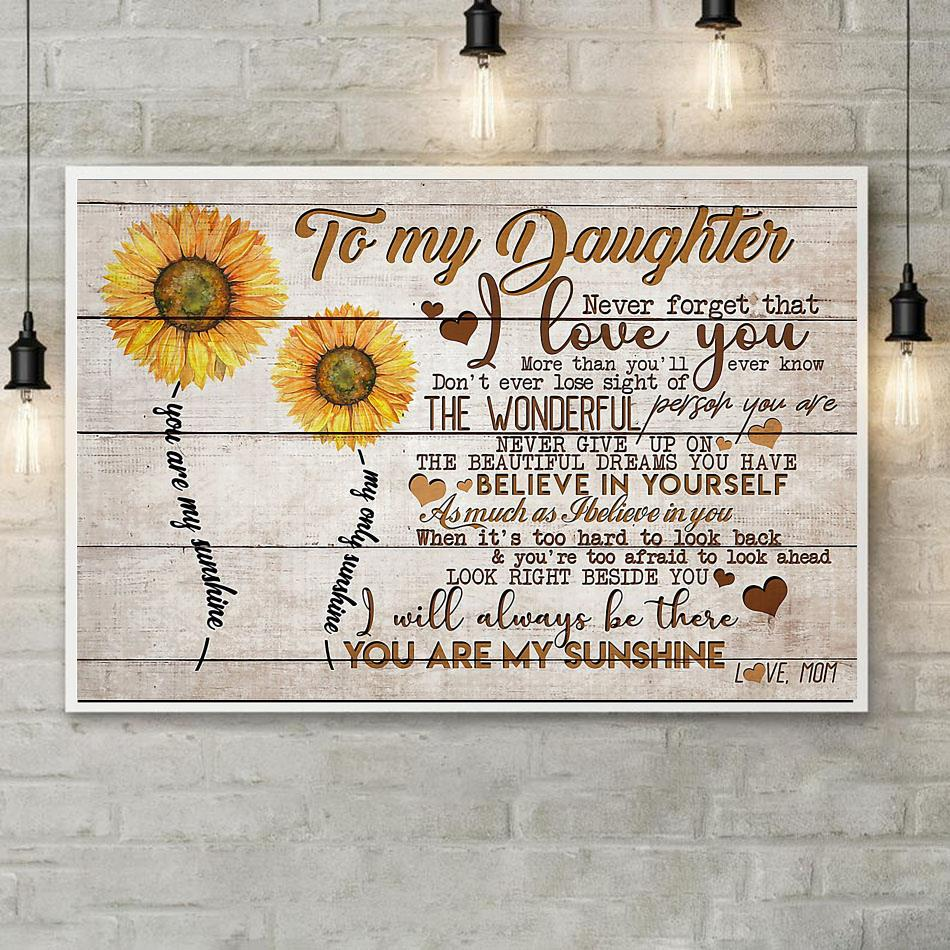 Download Sunflower poster to my daughter never forget that I love ...
