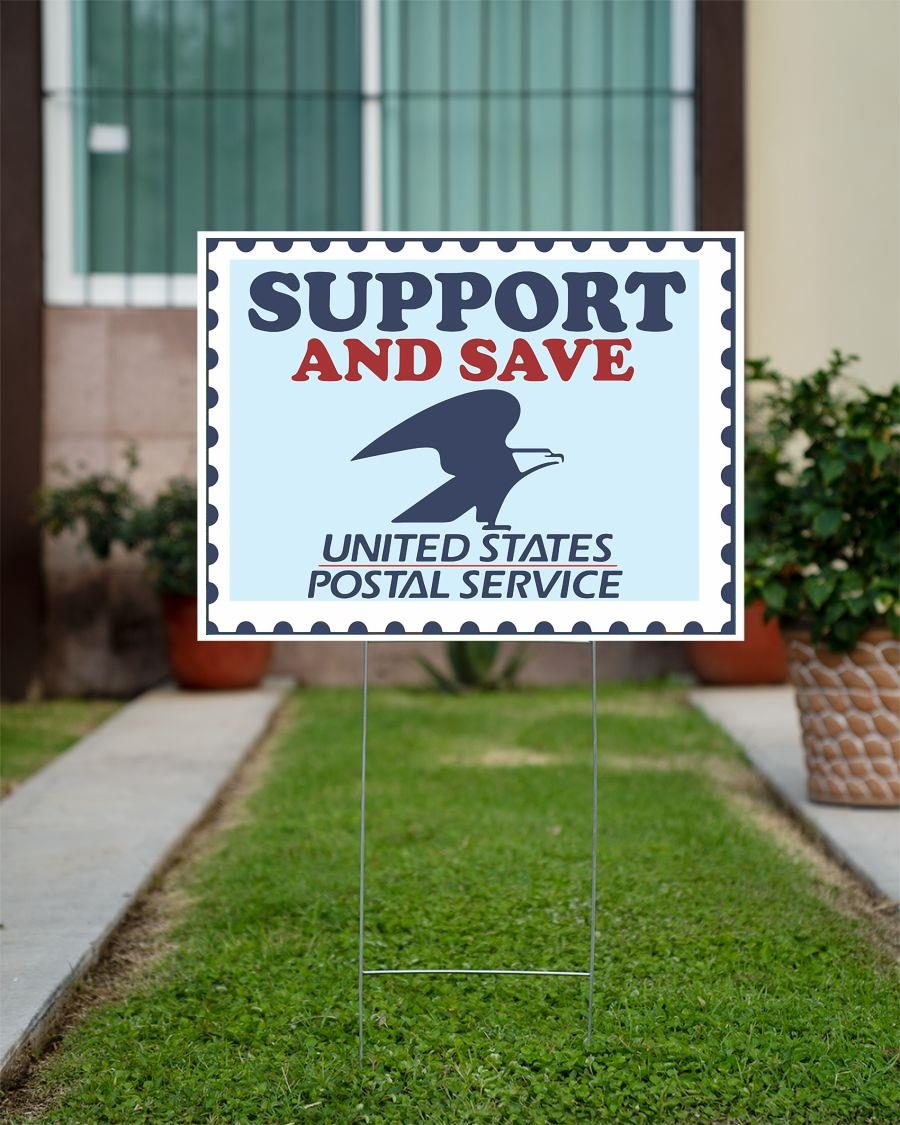 Support and save The Postal Service yard sign