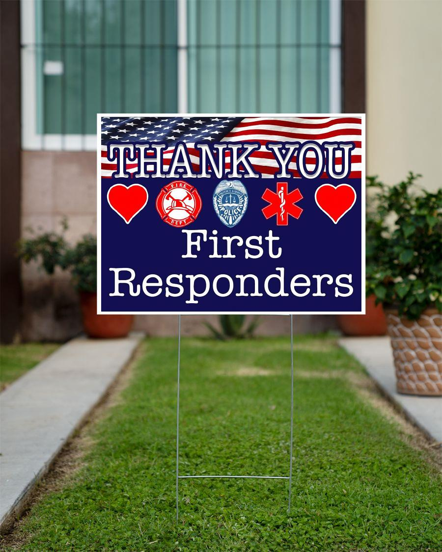 Thank You First Responders yard side