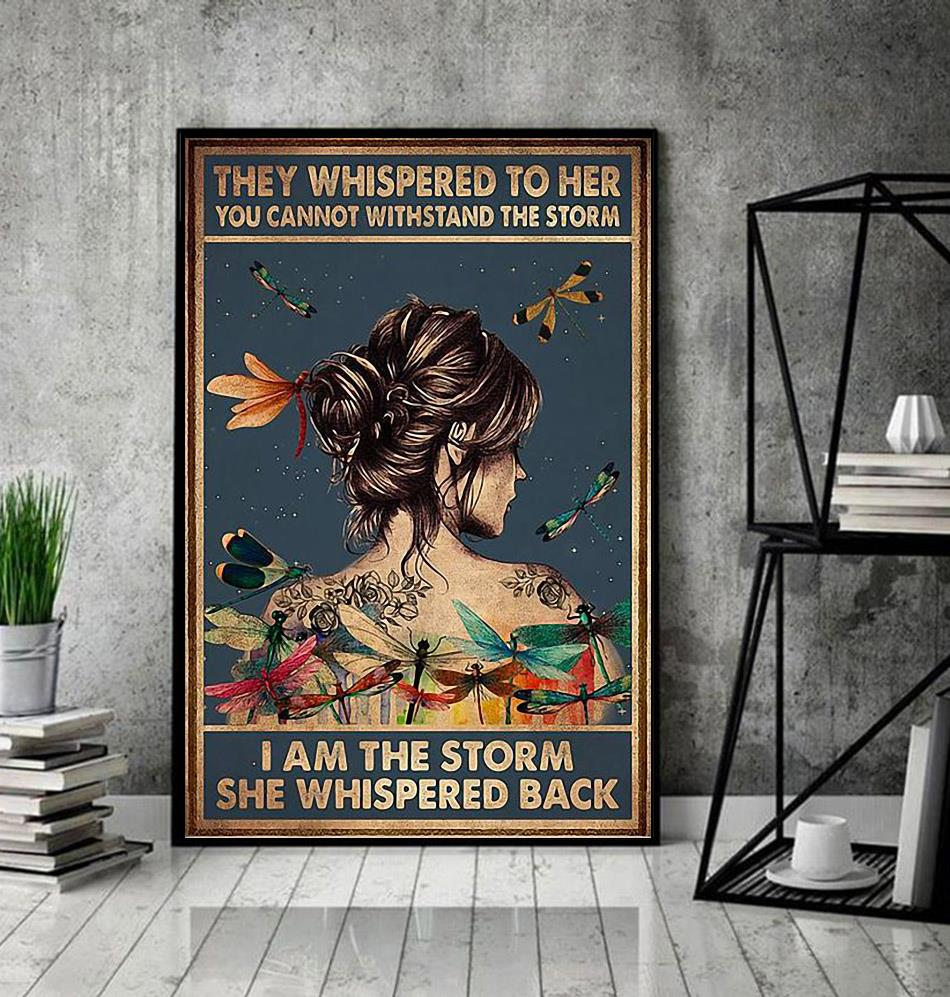 They whisper to her you cannot withstand the storm dragonfly poster decor