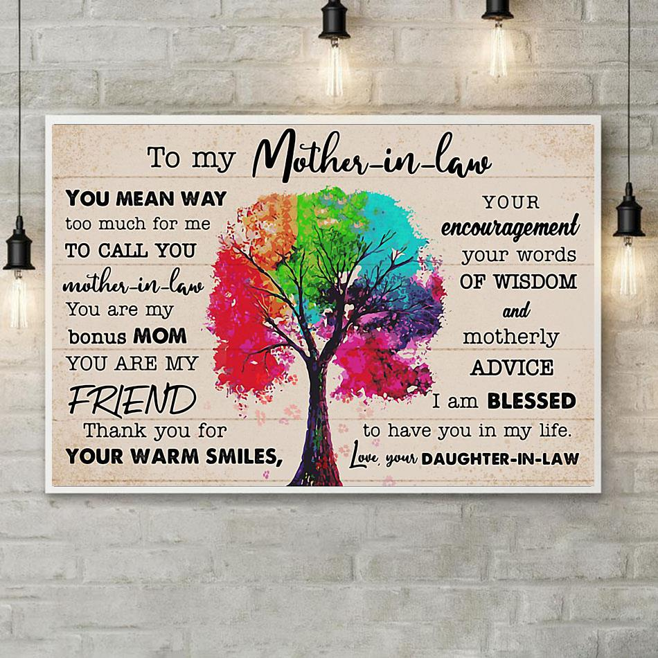 To my mother in law you mean way too much for me canvas poster