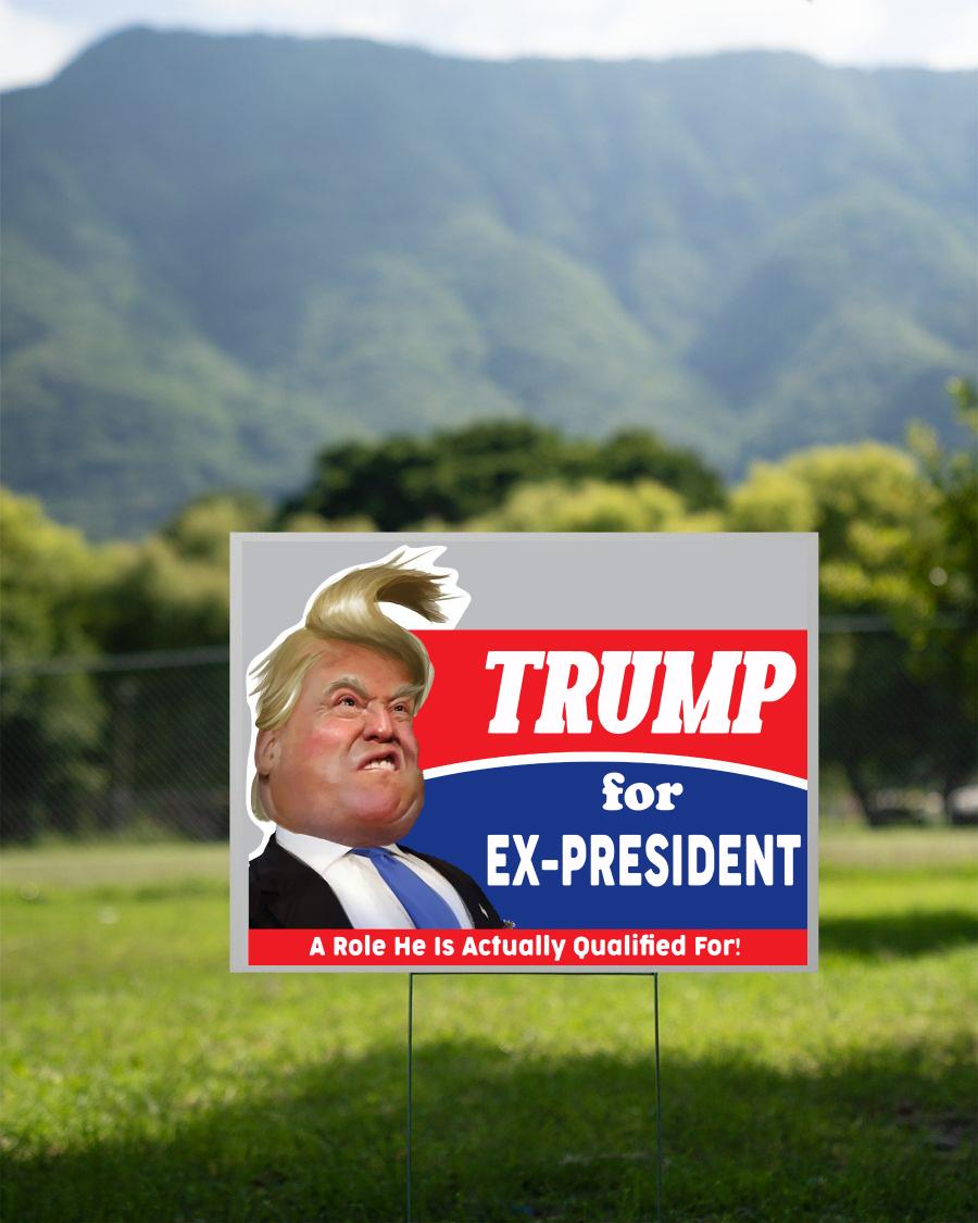 Trump 2020 for Ex-President yard sign 2 sided